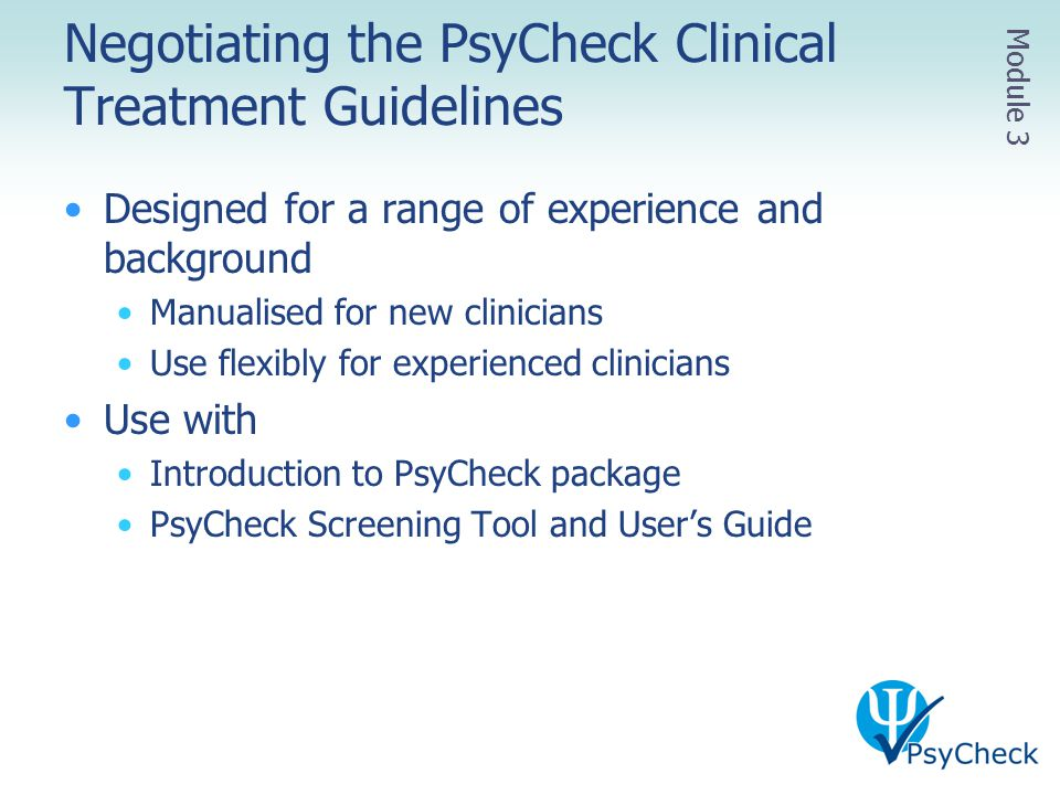 Negotiating the PsyCheck Clinical Treatment Guidelines