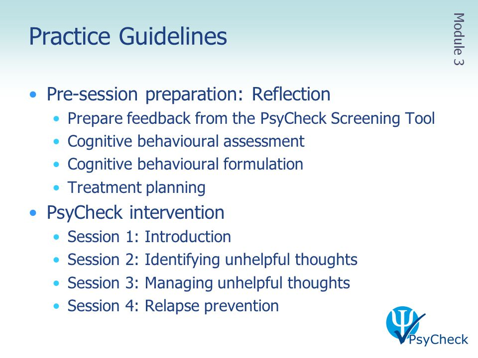 Practice Guidelines Pre-session preparation: Reflection