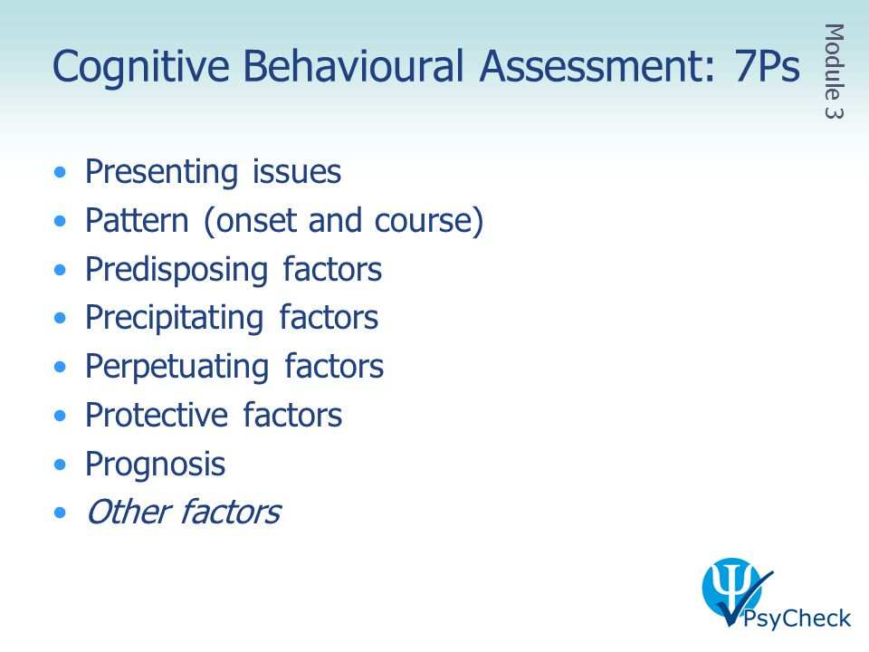 Cognitive Behavioural Assessment: 7Ps