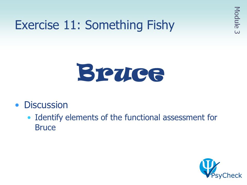 Exercise 11: Something Fishy