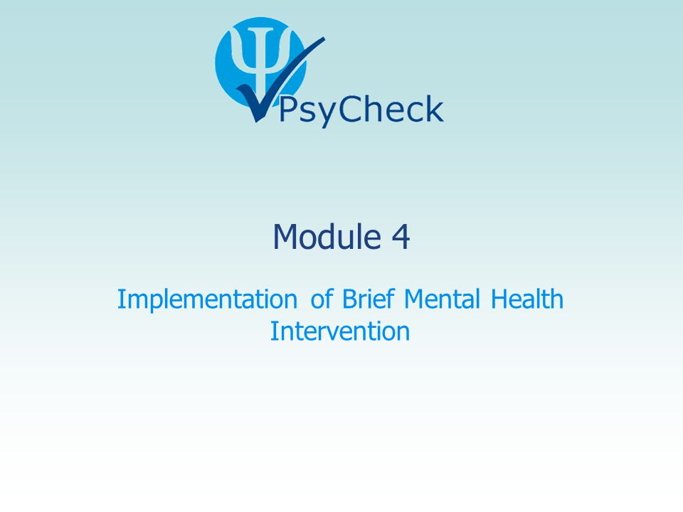Implementation of Brief Mental Health Intervention