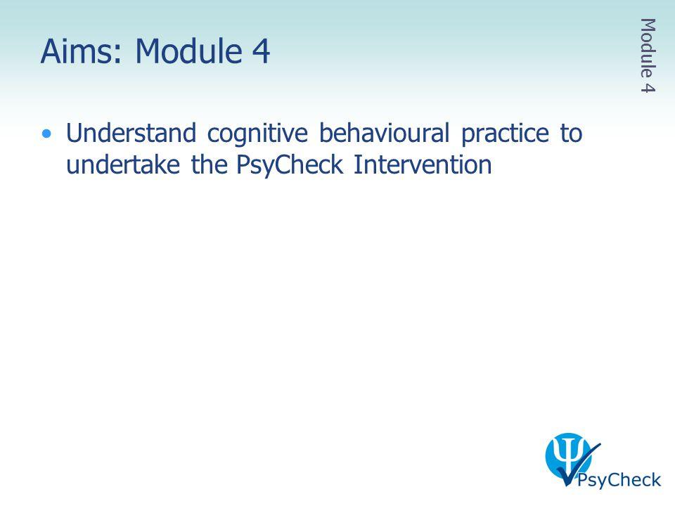 Aims: Module 4 Module 4.