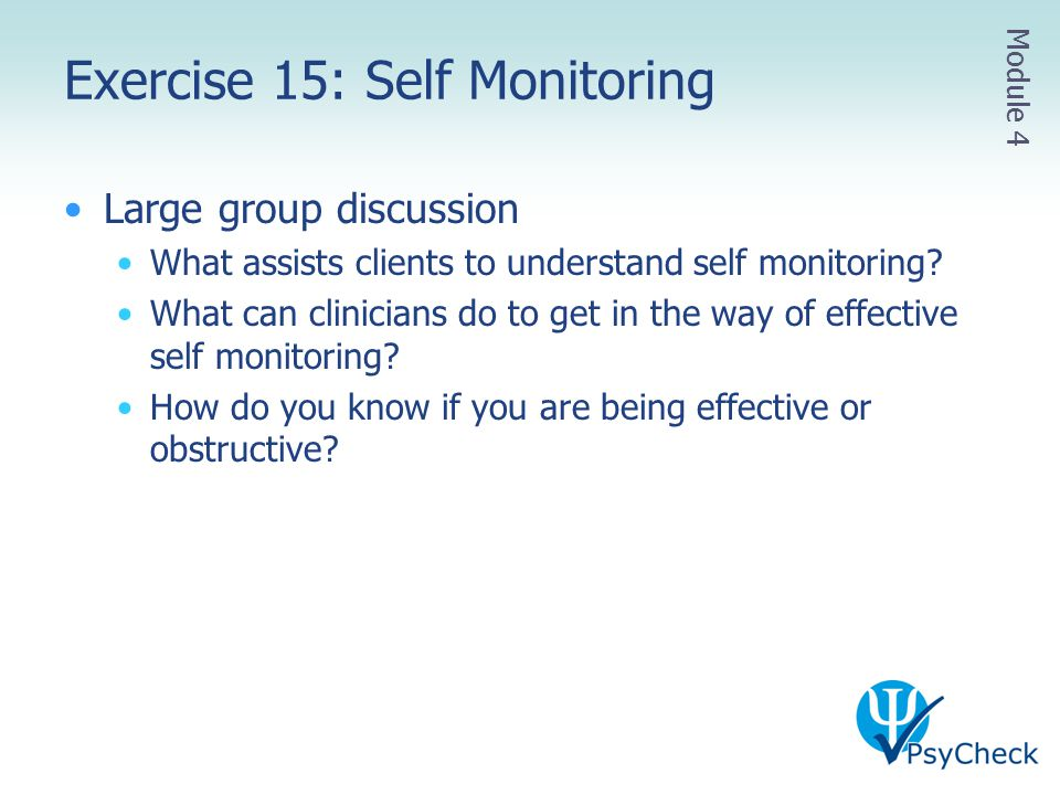 Exercise 15: Self Monitoring