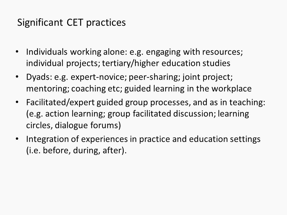 Significant CET practices
