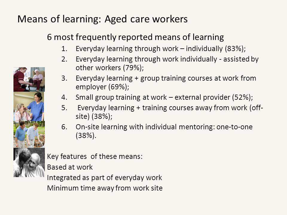 Means of learning: Aged care workers