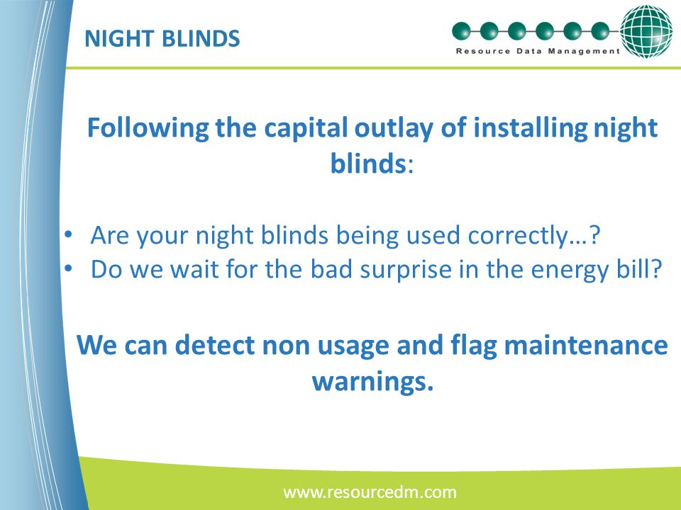 We can detect non usage and flag maintenance warnings.