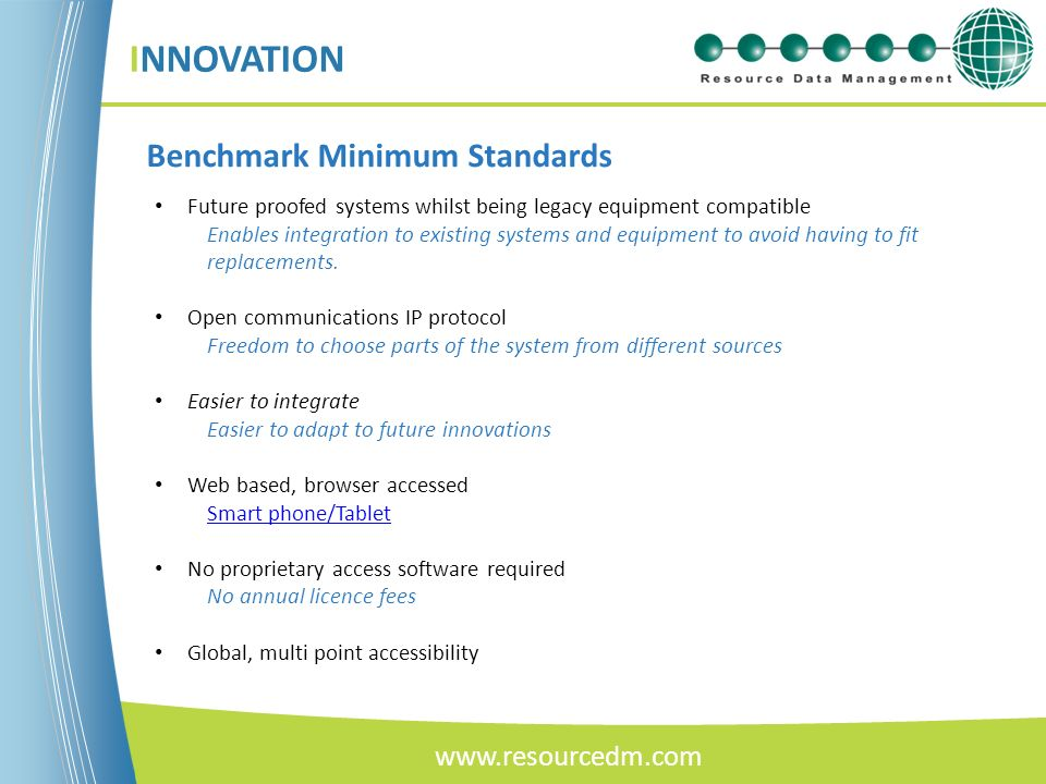 INNOVATION Benchmark Minimum Standards www.resourcedm.com