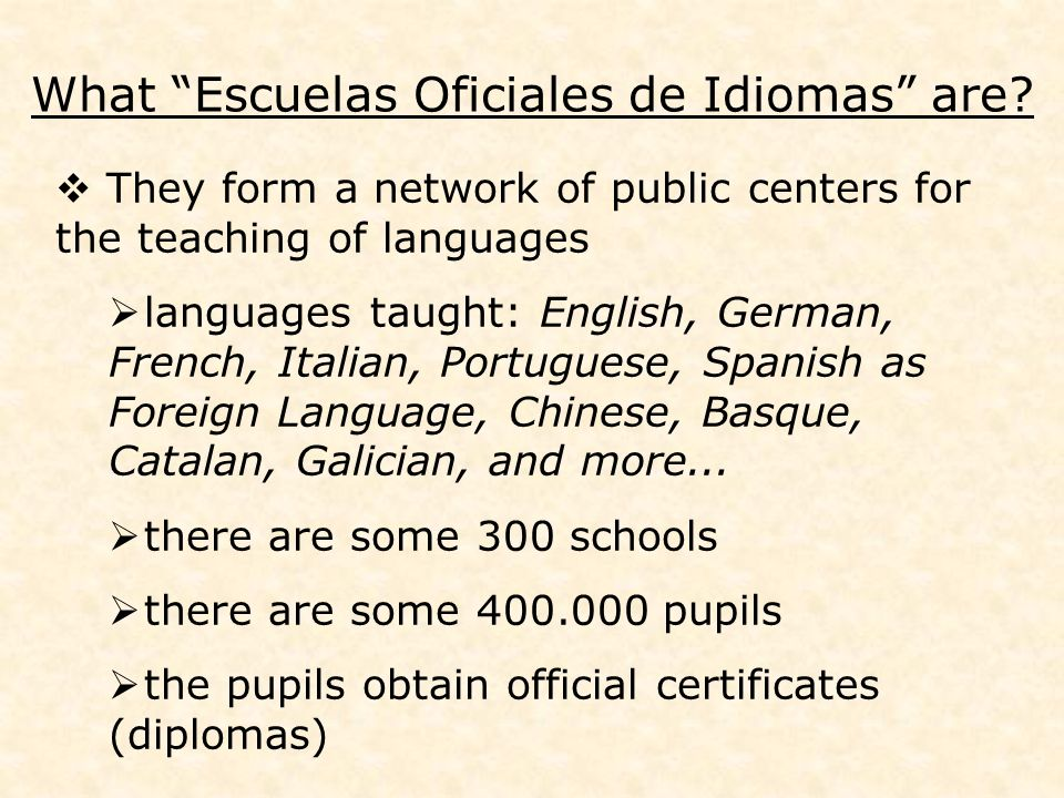 What Escuelas Oficiales de Idiomas are