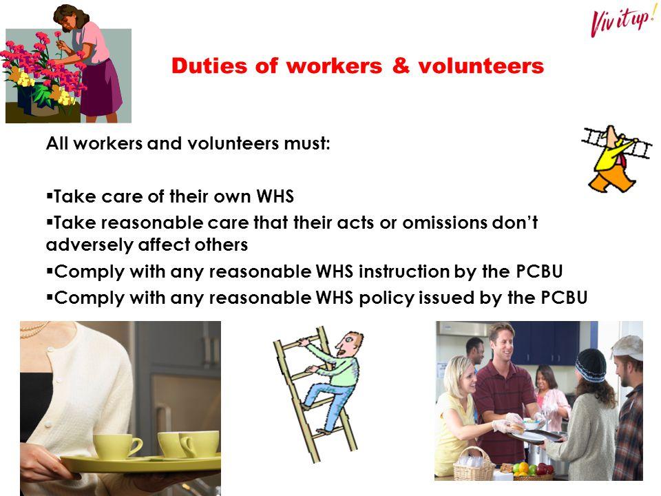 Duties of workers & volunteers