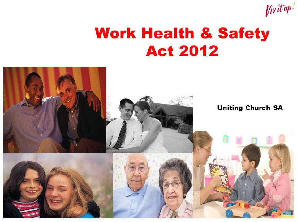 Work Health & Safety Act 2012