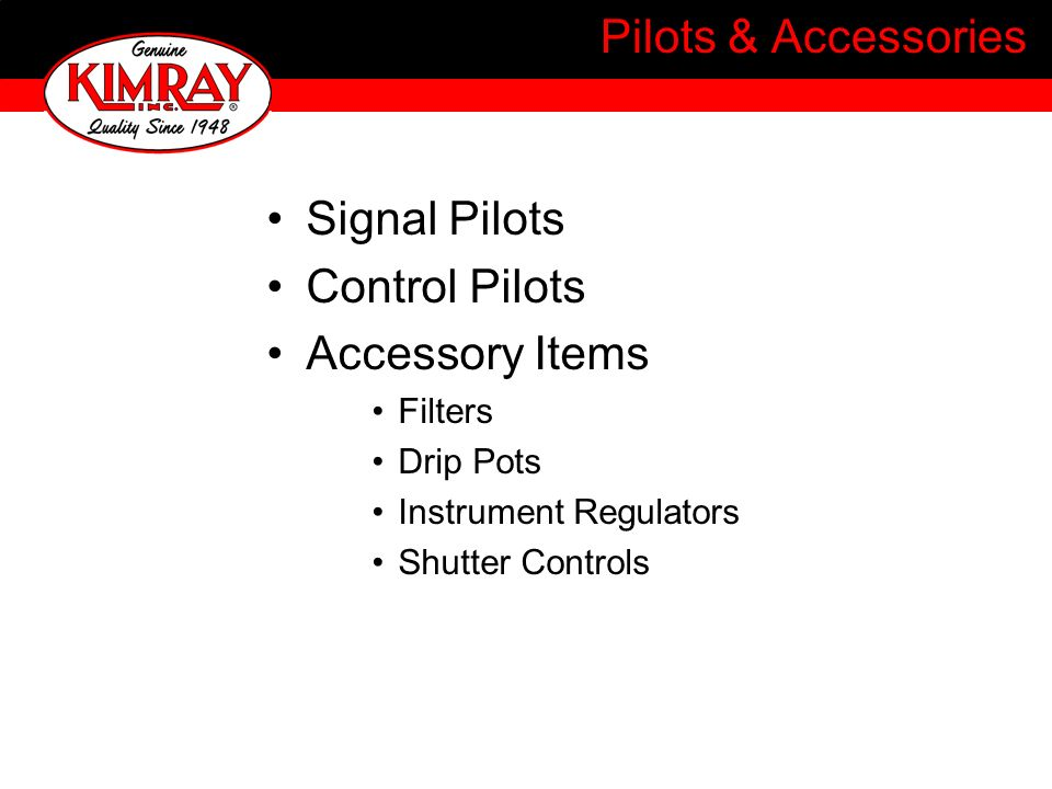 Pilots & Accessories Signal Pilots Control Pilots Accessory Items