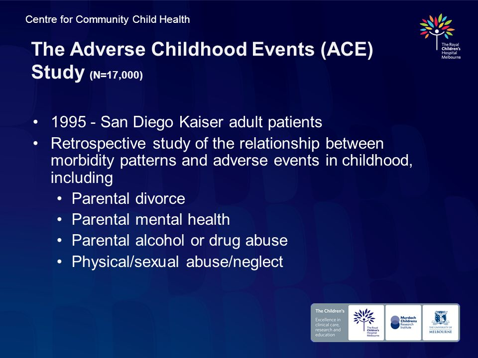 The Adverse Childhood Events (ACE) Study (N=17,000)