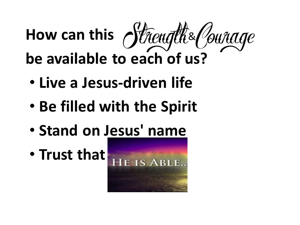 be available to each of us Live a Jesus-driven life