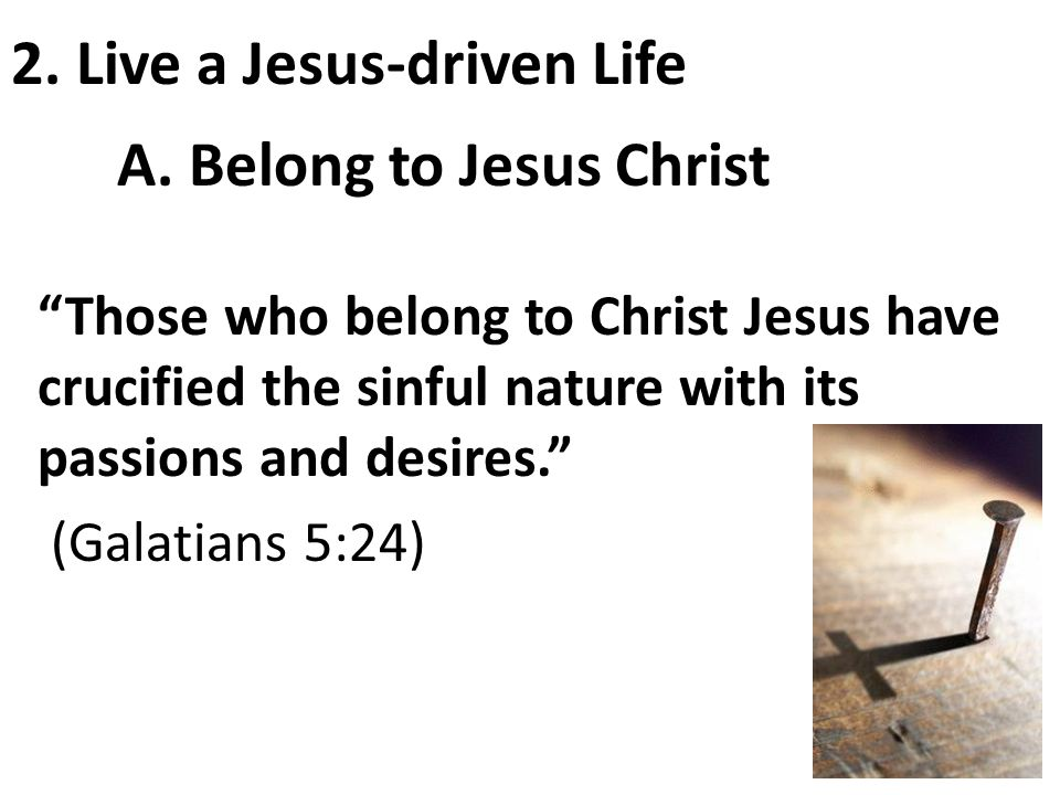 A. Belong to Jesus Christ