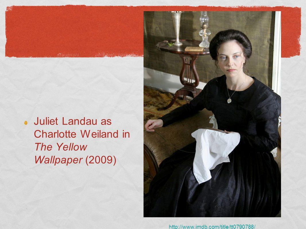 Juliet Landau as Charlotte Weiland in The Yellow Wallpaper (2009)