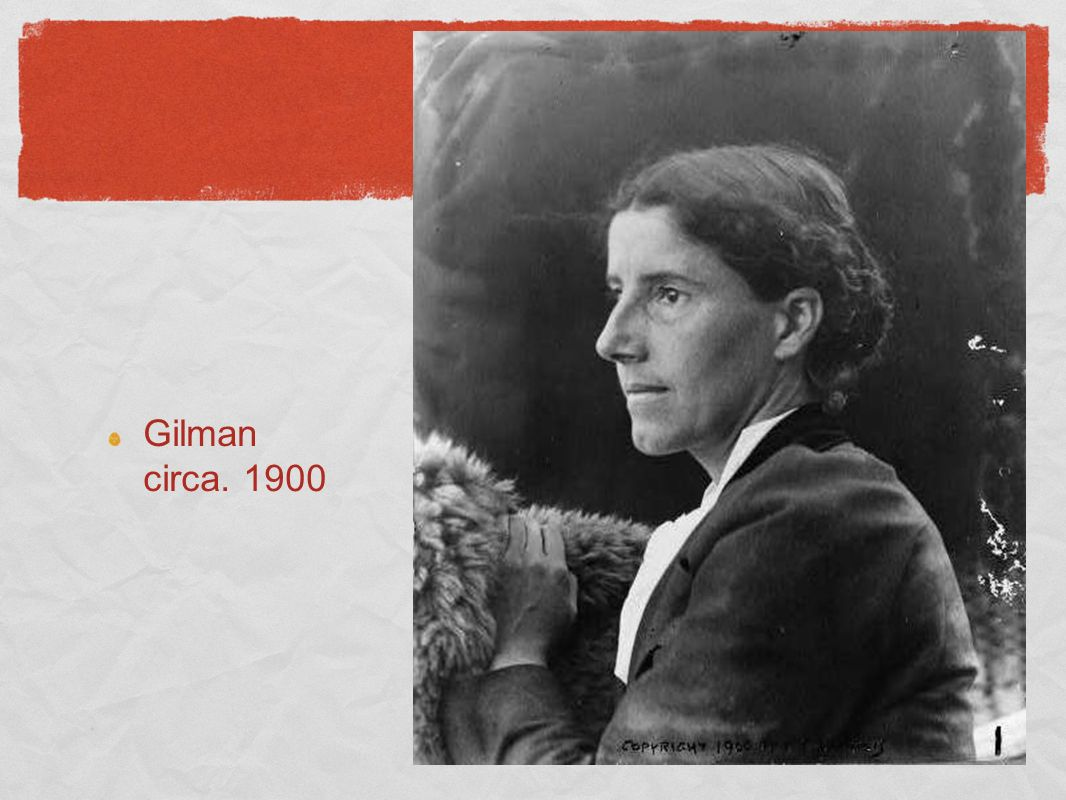 Gilman circa. 1900