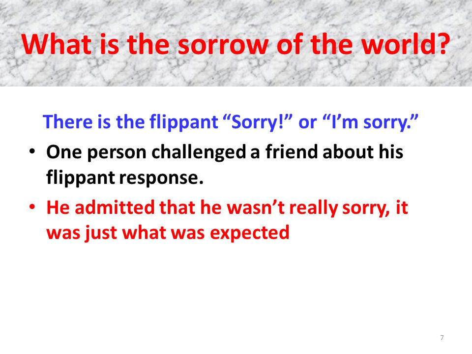 What is the sorrow of the world