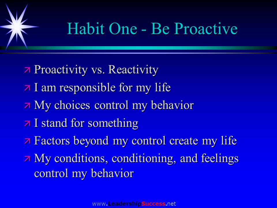 Habit One - Be Proactive