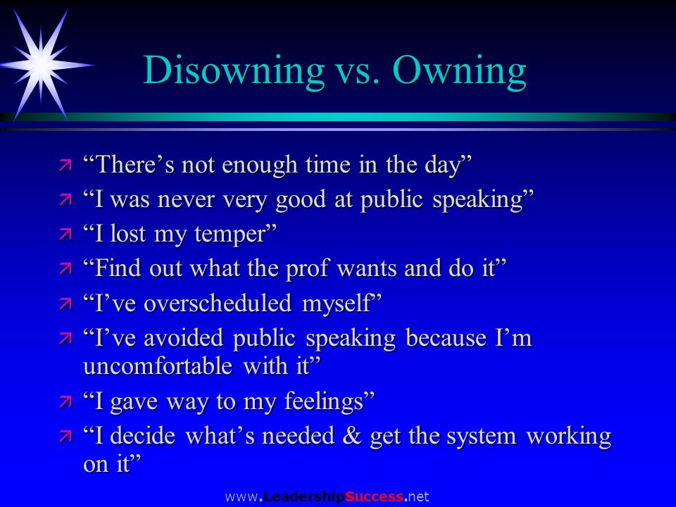 Disowning vs. Owning There's not enough time in the day