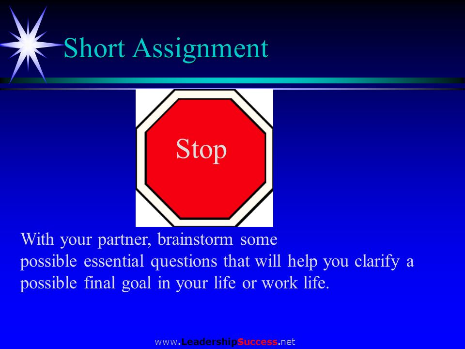 Short Assignment Stop With your partner, brainstorm some