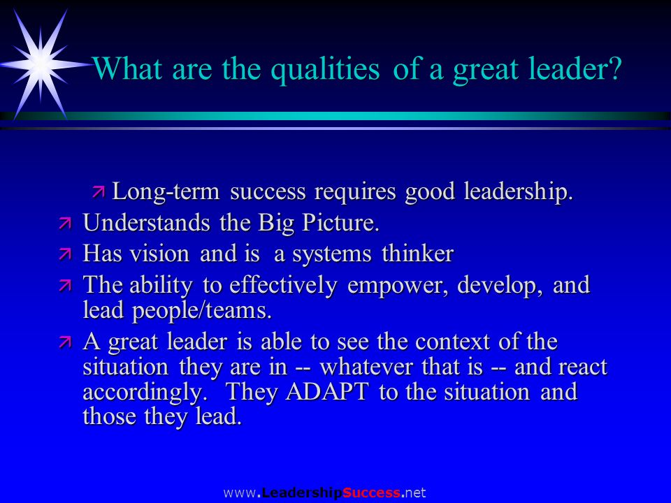 What are the qualities of a great leader
