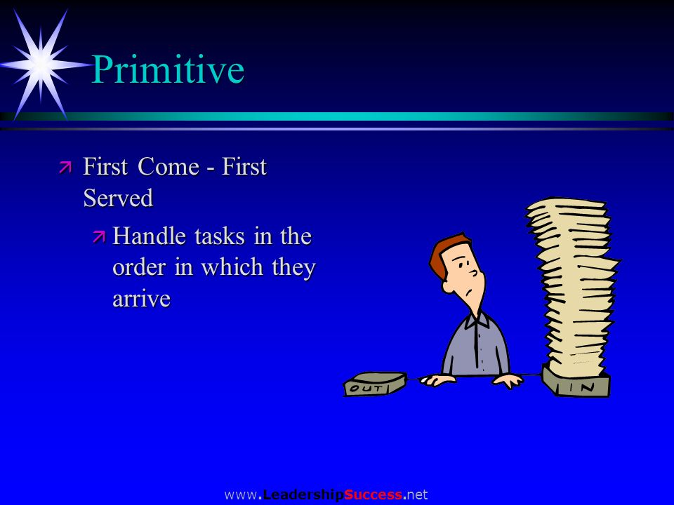 Primitive First Come - First Served