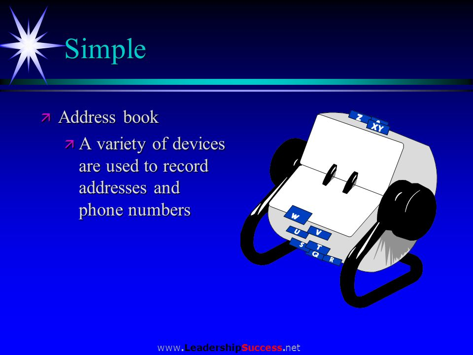 Simple Address book. A variety of devices are used to record addresses and phone numbers.