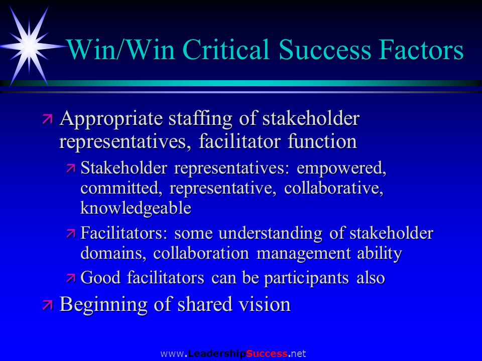 Win/Win Critical Success Factors