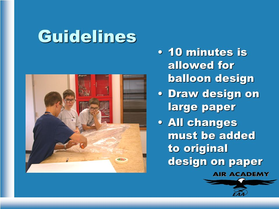Guidelines 10 minutes is allowed for balloon design