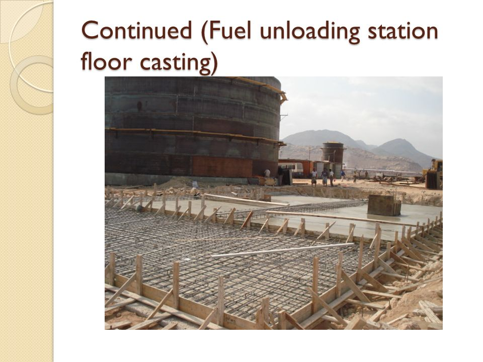 Continued (Fuel unloading station floor casting)