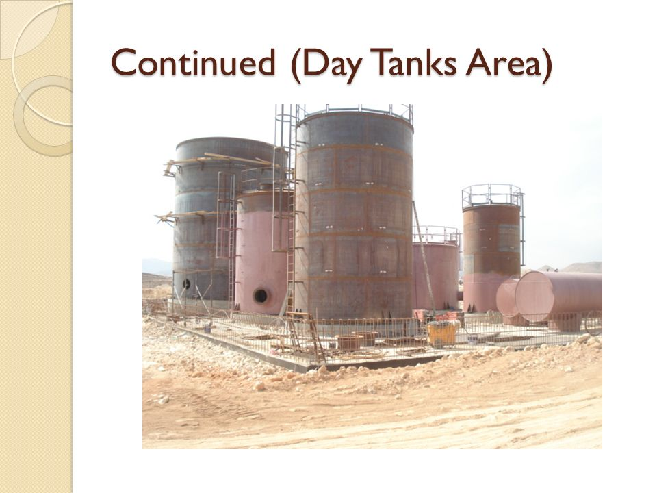 Continued (Day Tanks Area)