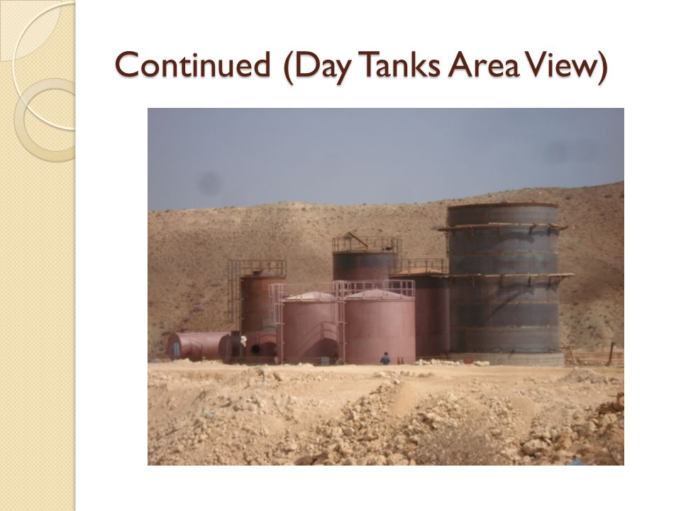Continued (Day Tanks Area View)
