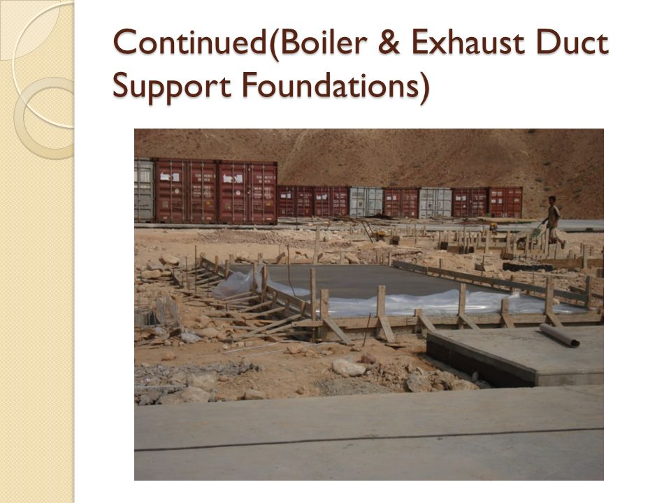 Continued(Boiler & Exhaust Duct Support Foundations)