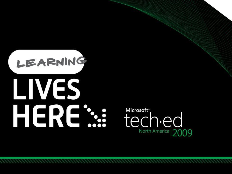 Tech·Ed North America 2009 4/6/2017 9:33 AM