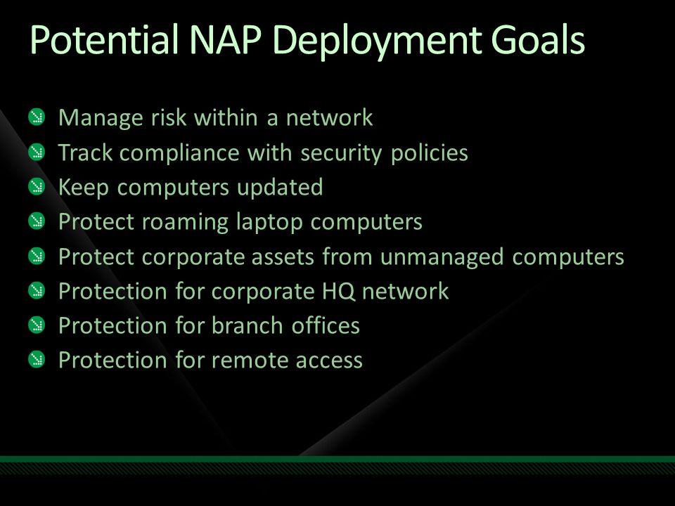 Potential NAP Deployment Goals