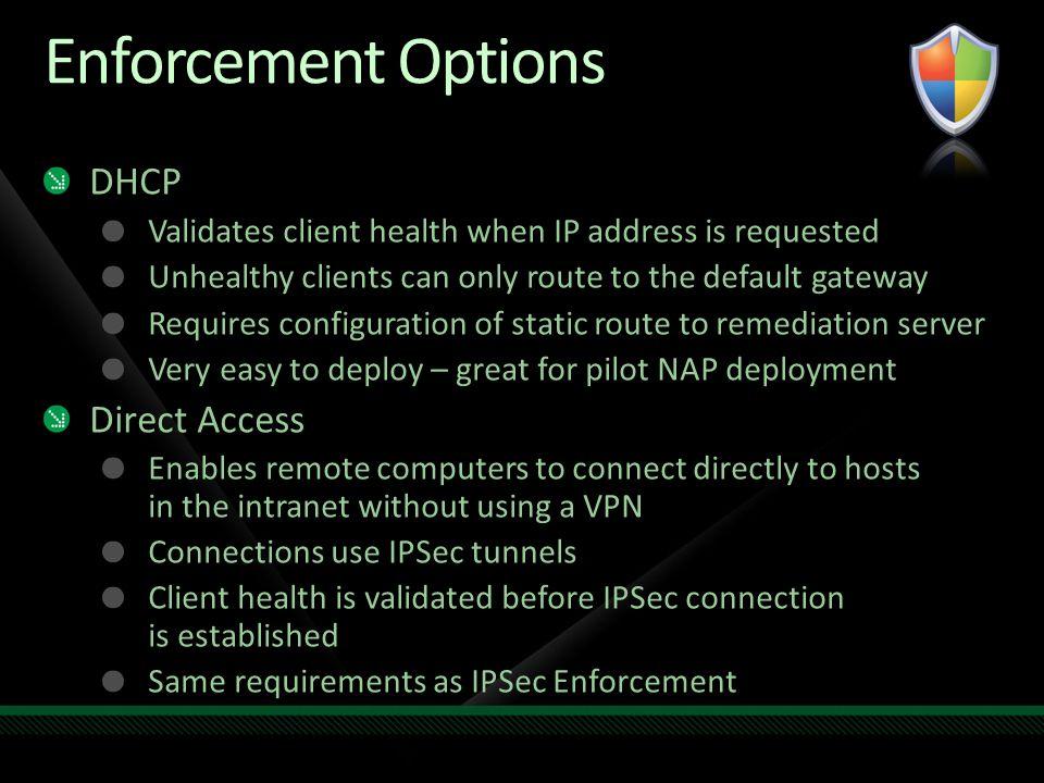 Enforcement Options DHCP Direct Access