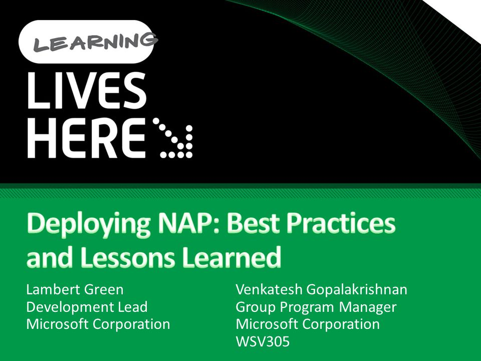 Deploying NAP: Best Practices and Lessons Learned