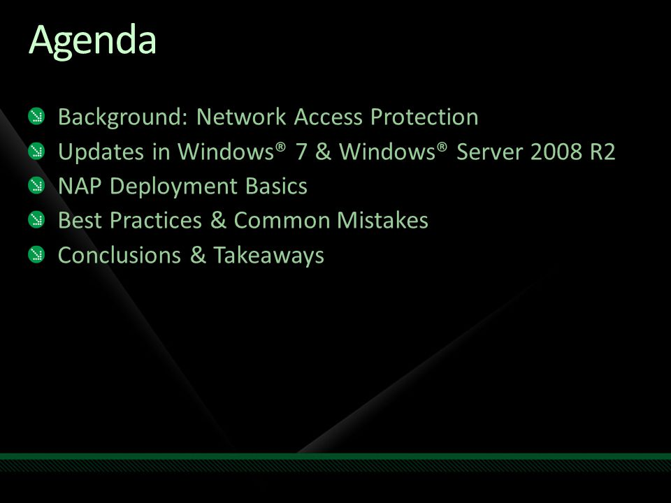 Agenda Background: Network Access Protection