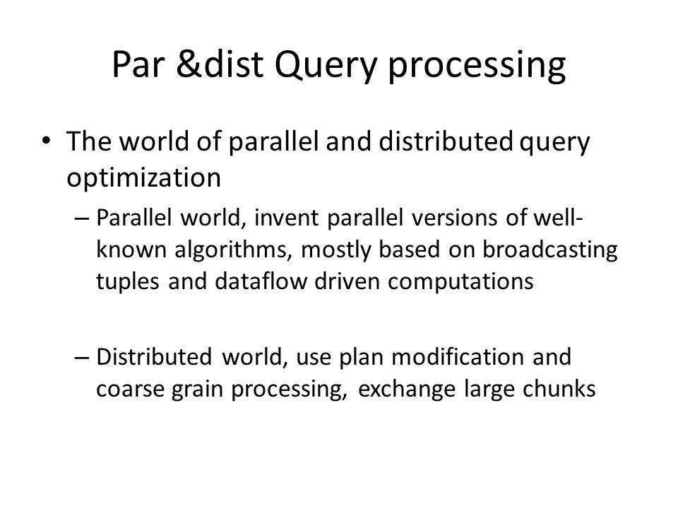 Par &dist Query processing