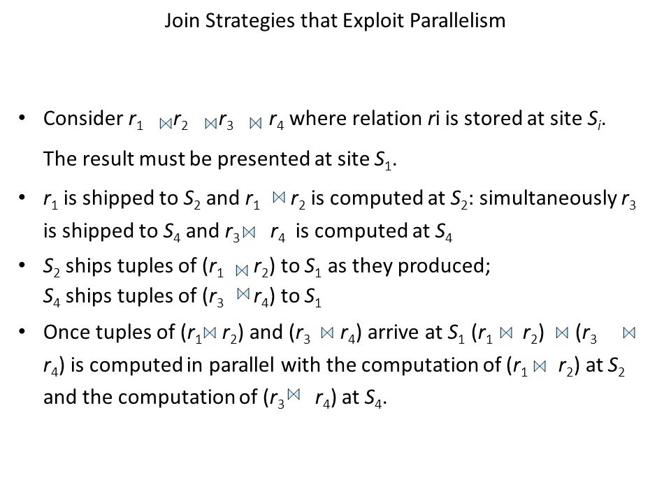 Join Strategies that Exploit Parallelism
