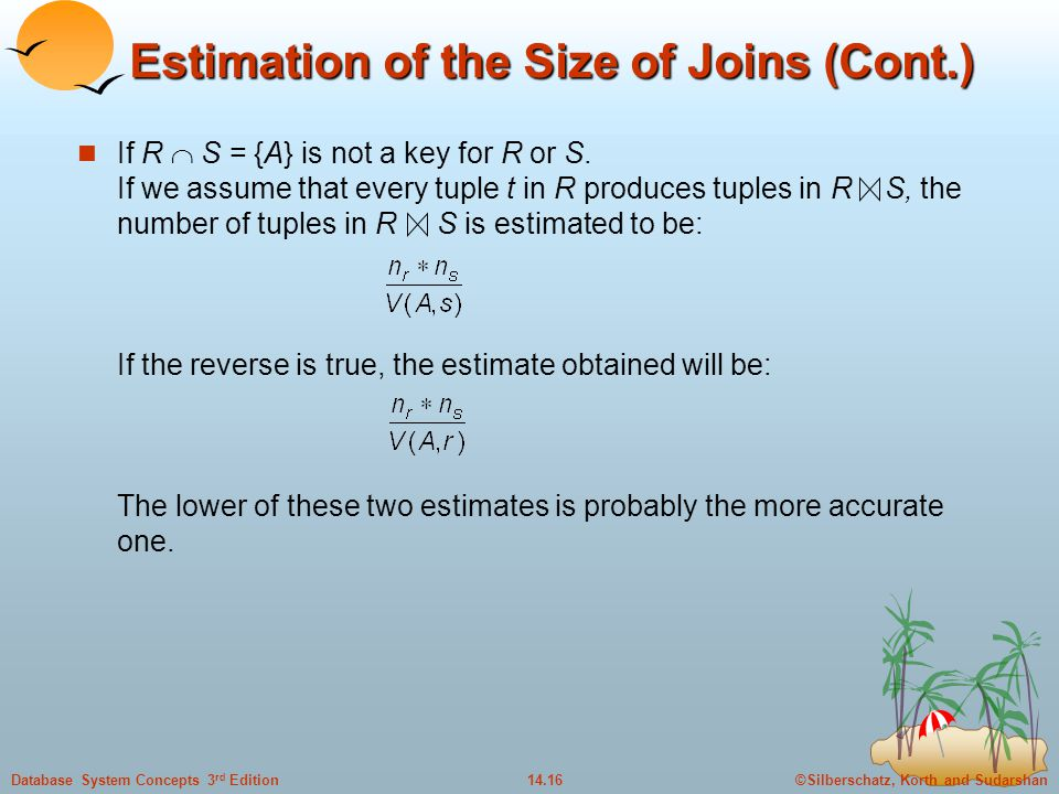 Estimation of the Size of Joins (Cont.)