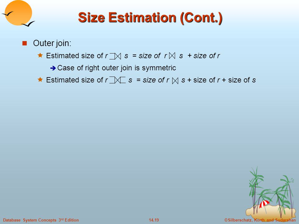 Size Estimation (Cont.)