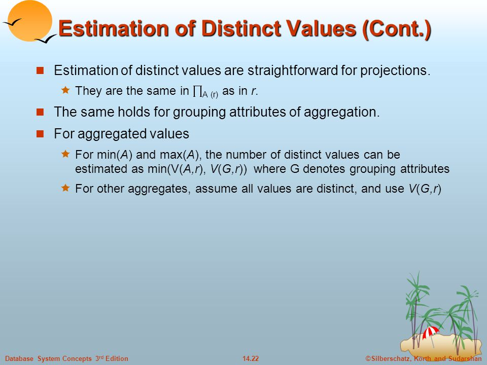 Estimation of Distinct Values (Cont.)