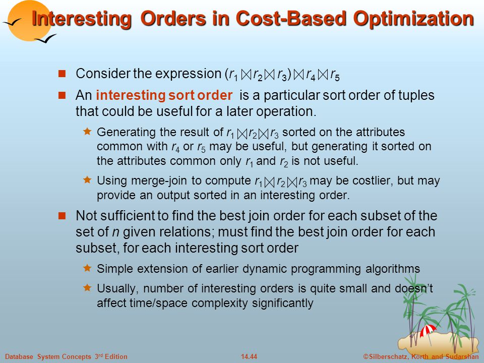 Interesting Orders in Cost-Based Optimization