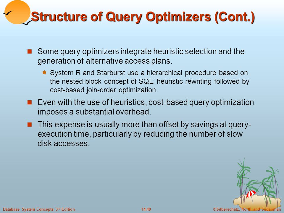 Structure of Query Optimizers (Cont.)