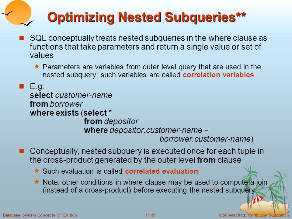 Optimizing Nested Subqueries**