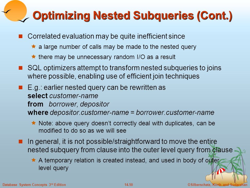 Optimizing Nested Subqueries (Cont.)