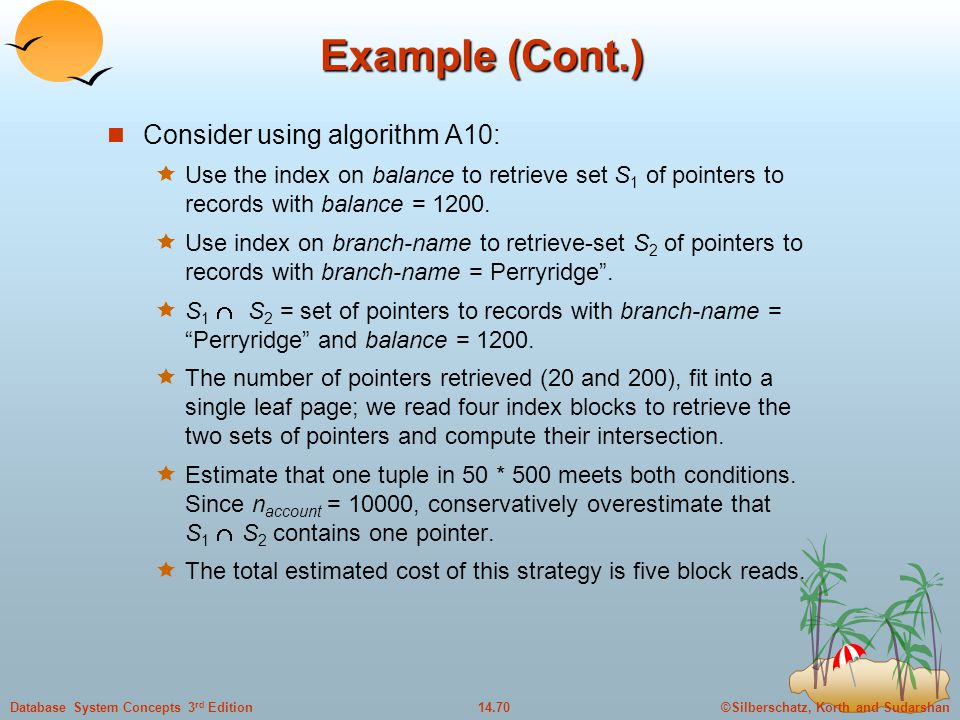Example (Cont.) Consider using algorithm A10: