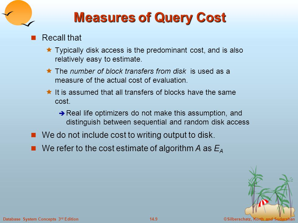 Measures of Query Cost Recall that
