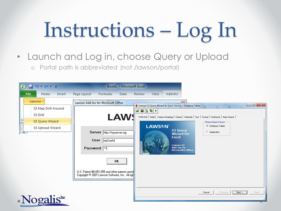 Instructions – Log In Launch and Log in, choose Query or Upload